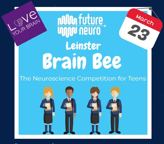 Calling all students! Register now for the Leinster Brain Bee!
